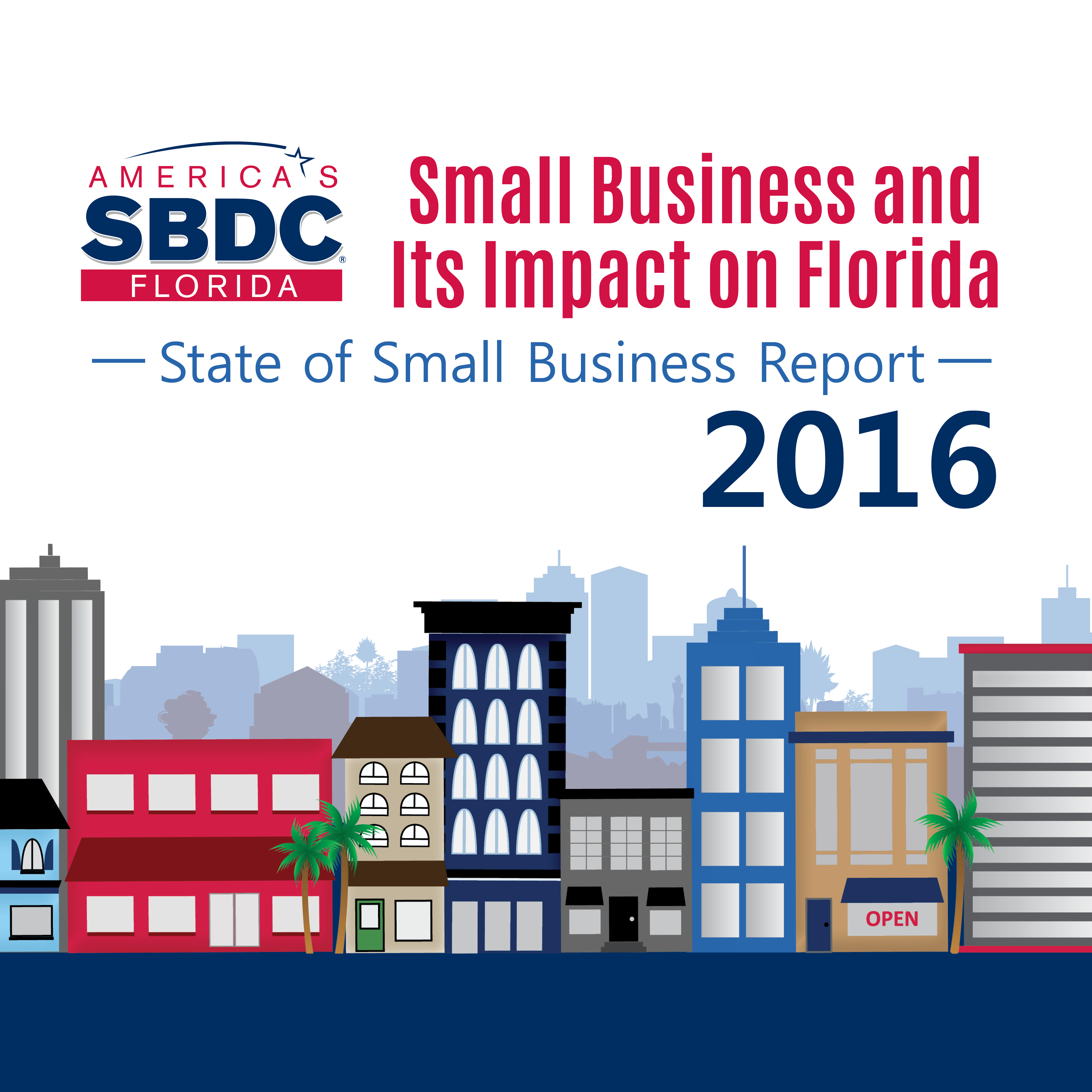 Florida SBDC Report: State of Florida's Small Business