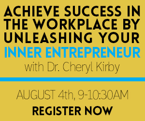 Achieve Success in the Workplace by Unleashing Your Inner Entrepreneuer