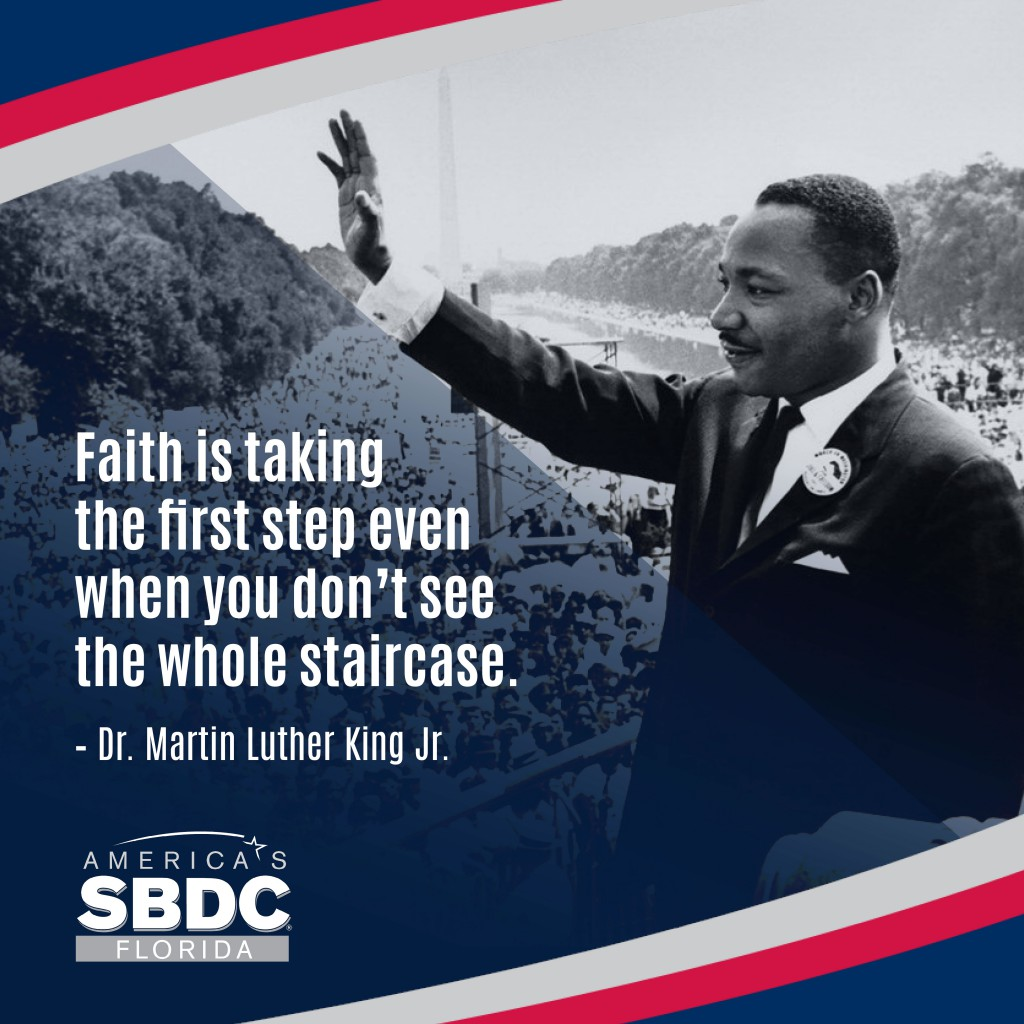 Inspiration from Dr. Martin Luther King, Jr. - Florida SBDC Network