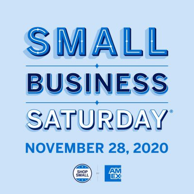 Small Business Saturday November 28, 2020 sponsored by American Express